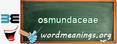 WordMeaning blackboard for osmundaceae
